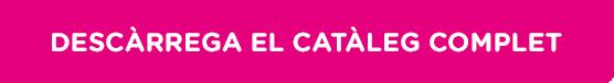 DESCARREGAR EL CATÀLEG COMPLET